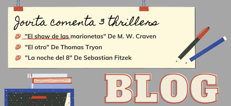 3 recomendaciones y comentarios de THIRLLERS de Jovita